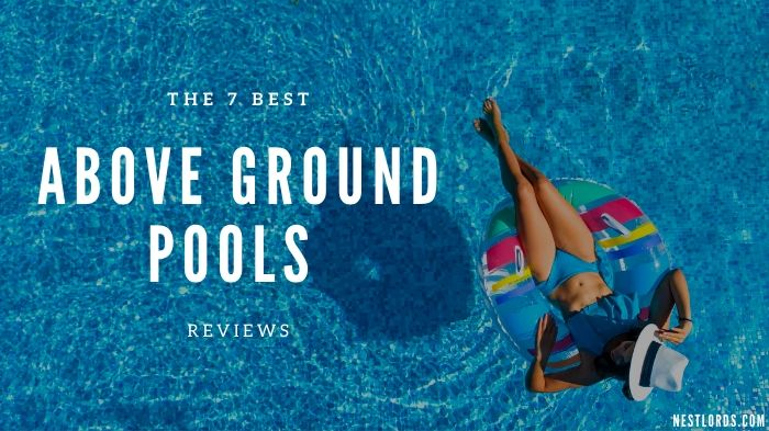 The 7 Best Above Ground Pools 2020 Reviews