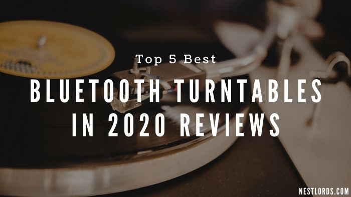 Top 5 Best Bluetooth Turntables in 2020 Reviews 1
