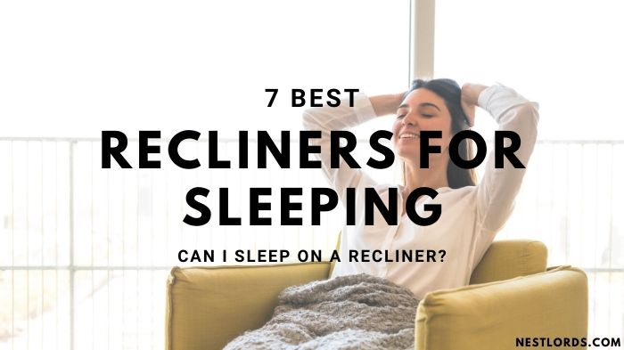 7 Best Recliners for Sleeping 2020 – Can I Sleep on a Recliner?