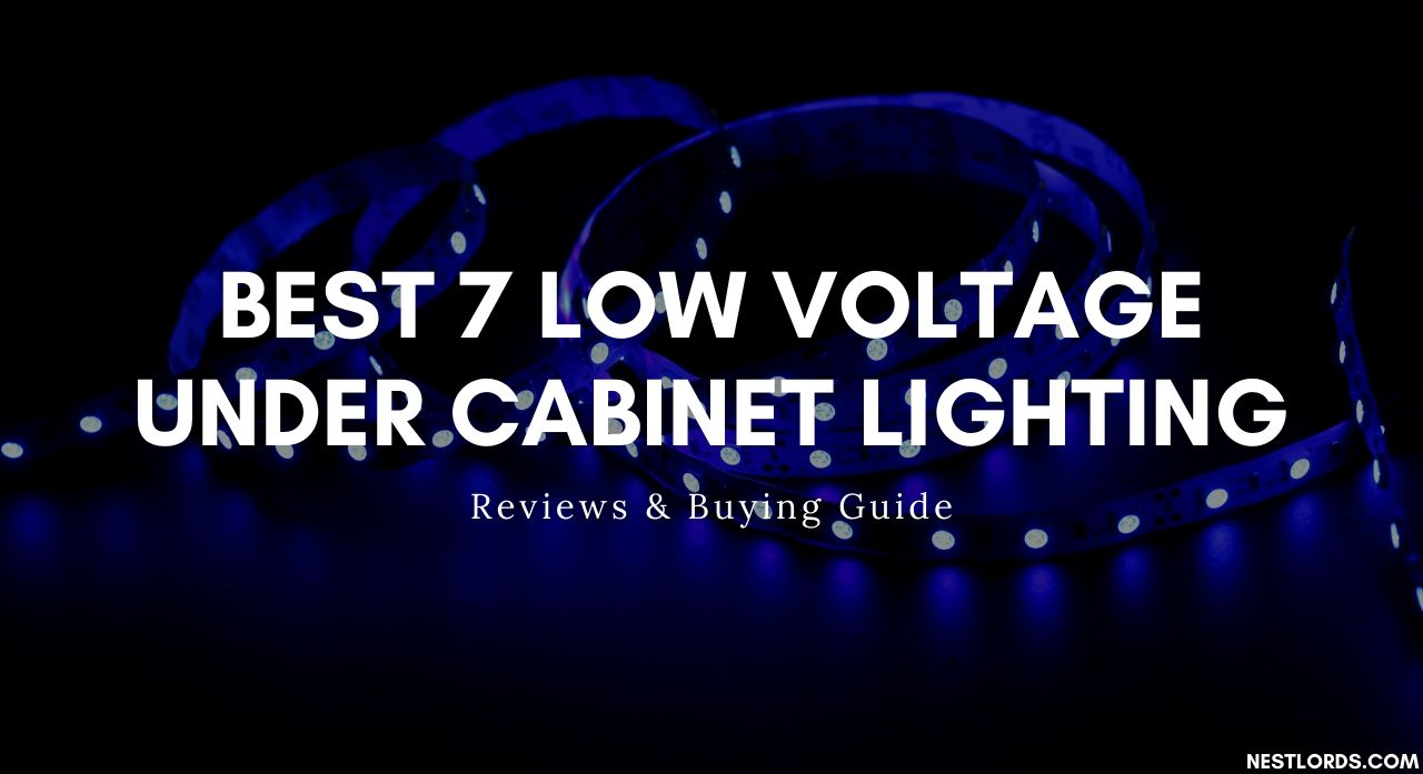 Best 7 Low Voltage Under Cabinet Lighting 2020 - Reviews & Buying Guide 1