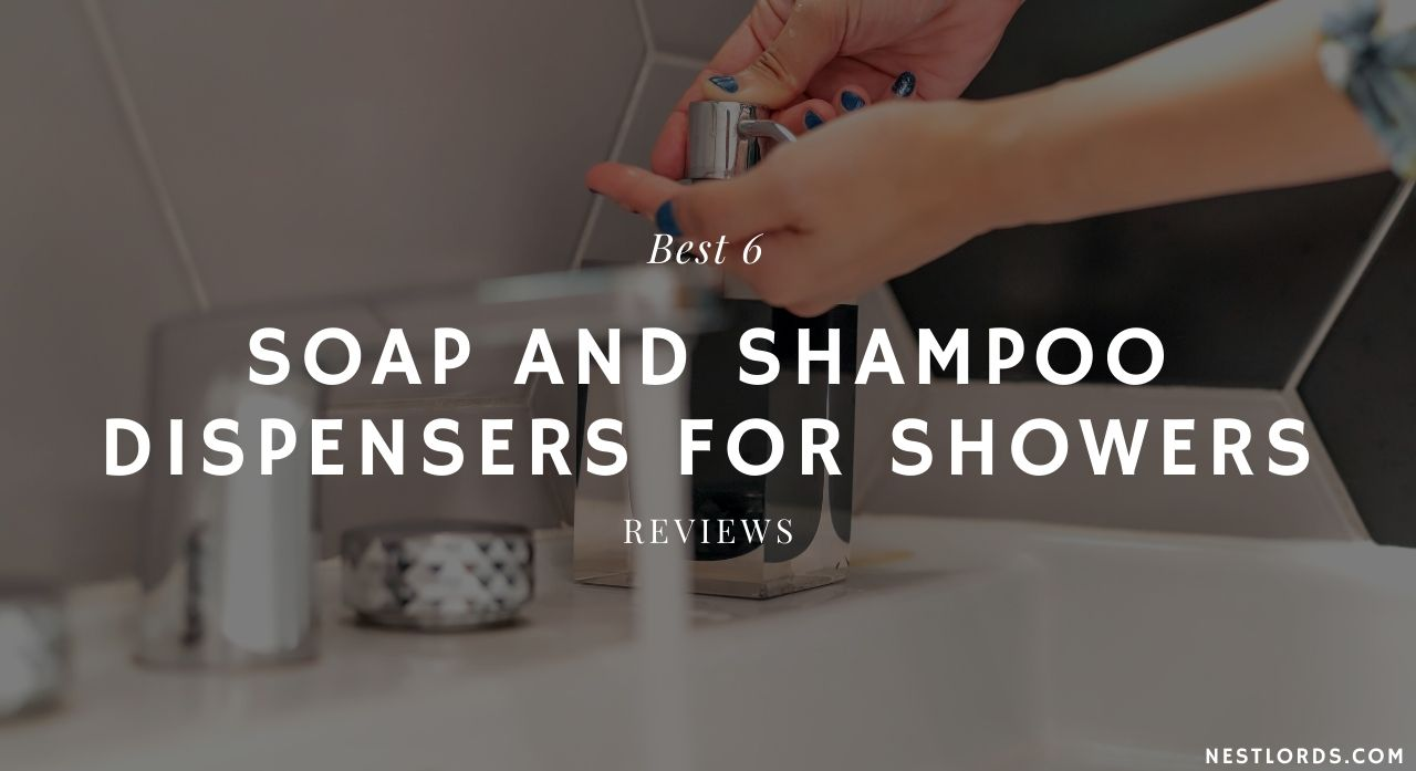 Best 6 Soap and Shampoo Dispensers for Showers - 2020 Reviews 1