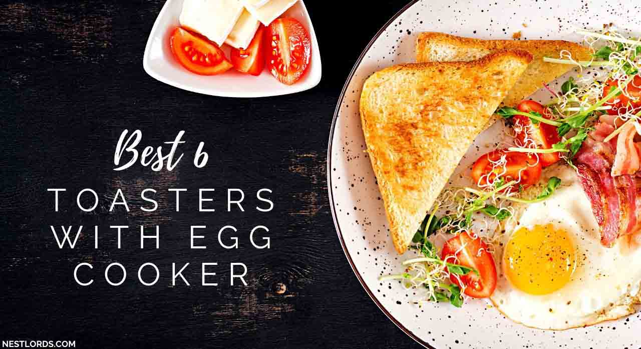 Best 6 Toasters With Egg Cooker Recommended by Experts 2020 1
