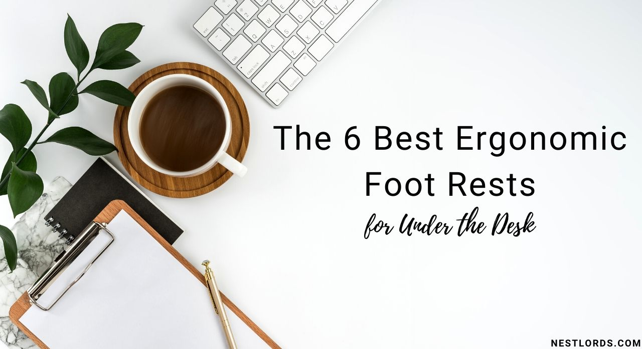 The 6 Best Ergonomic Foot Rests for Under the Desk in 2020 1
