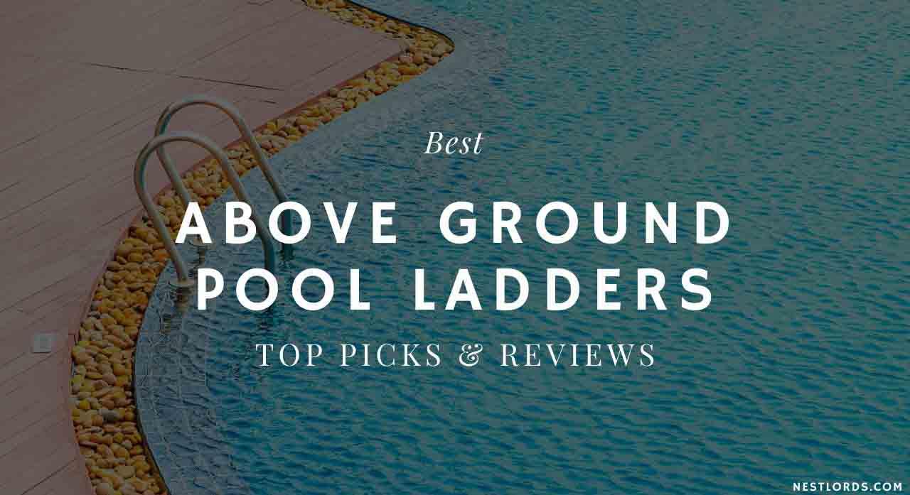 Best Above Ground Pool Ladders 2020 - Top Picks & Reviews 1