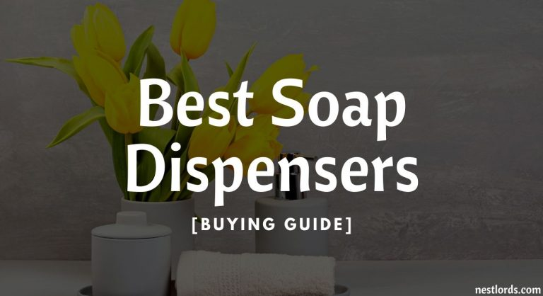 8 Best Soap Dispensers In 2020 [Buying Guide]