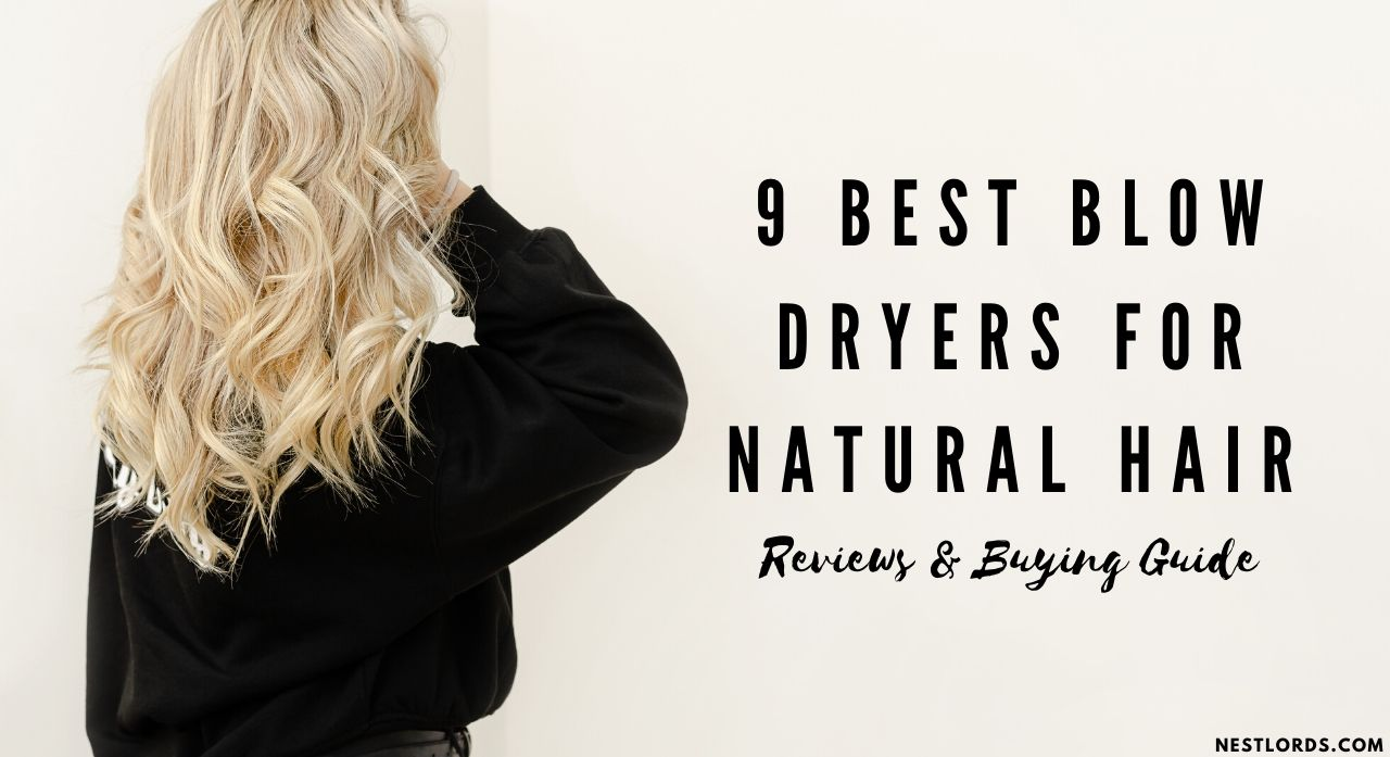 9 Best Blow Dryers For Natural Hair 2020 - Reviews & Buying Guide 1