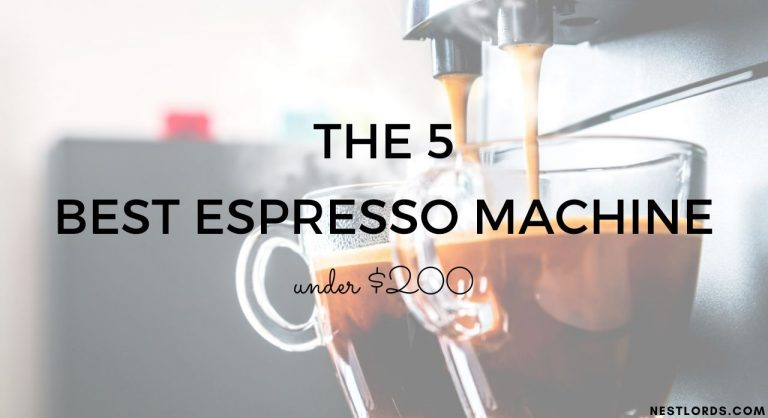 The 5 Best Espresso Machine under $200 of 2020
