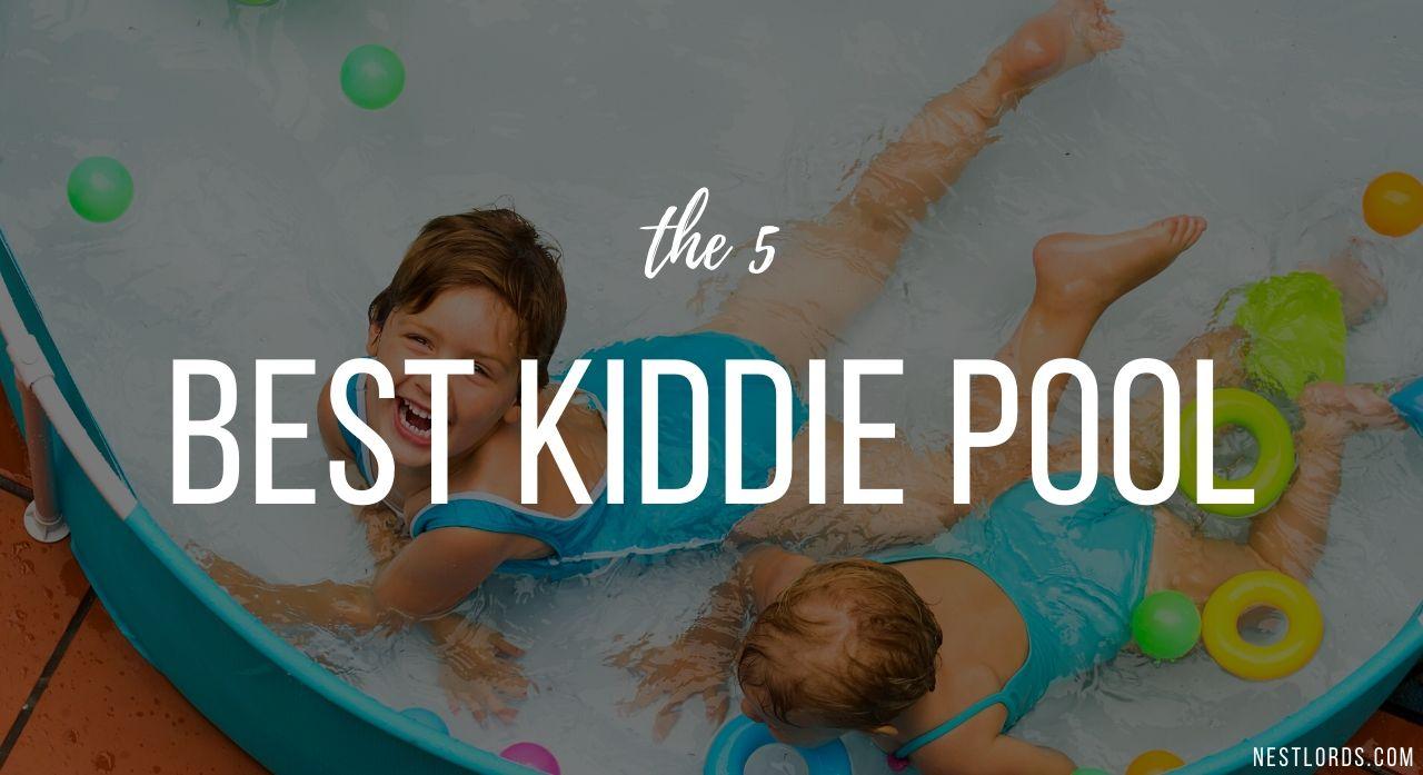 5 Best Kiddie Pool 2020 Reviews 1