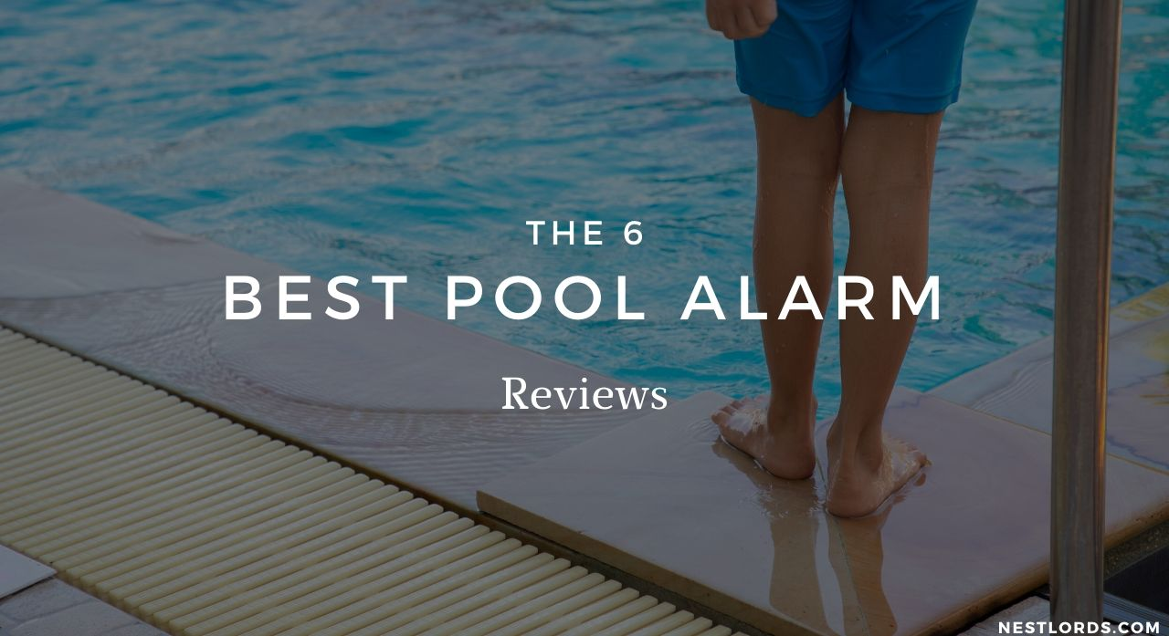 The 6 Best Pool Alarm 2020 Reviews 1