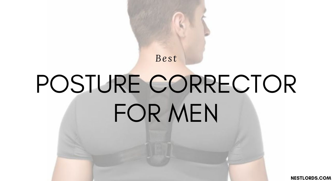 Top 5 Best Posture Correctors For Men 2020 Reviews 1