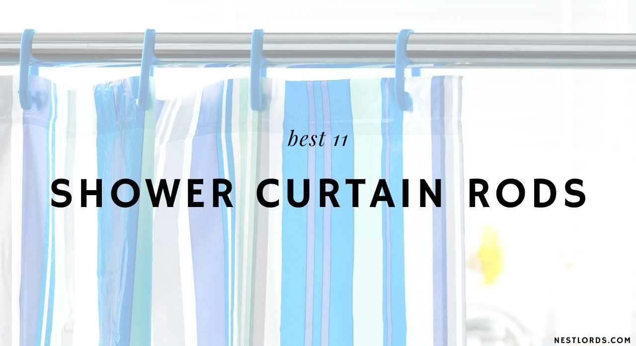 11 Best Shower Curtain Rods of 2020 Reviews & Buying Guide 1