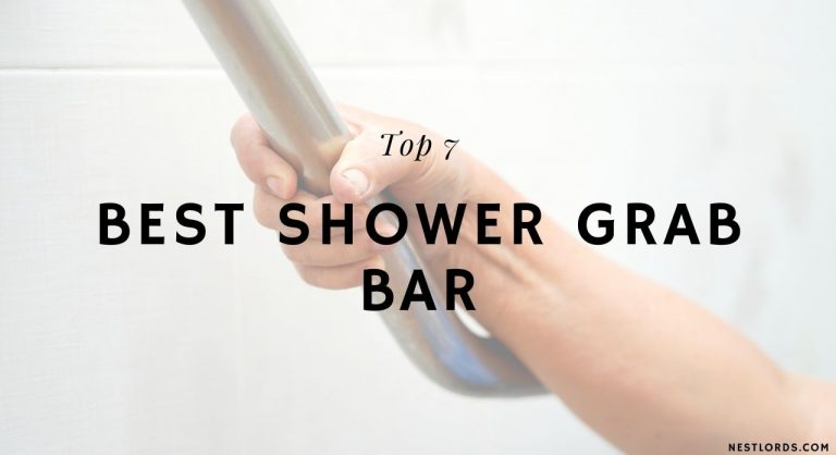 Top 7 Best Shower Grab Bars of 2020 – Reviews & Buyer's Guide