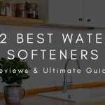 Best 7 Water Softener Salts in 2020 – Full Reviews and Buyer's Guide 17