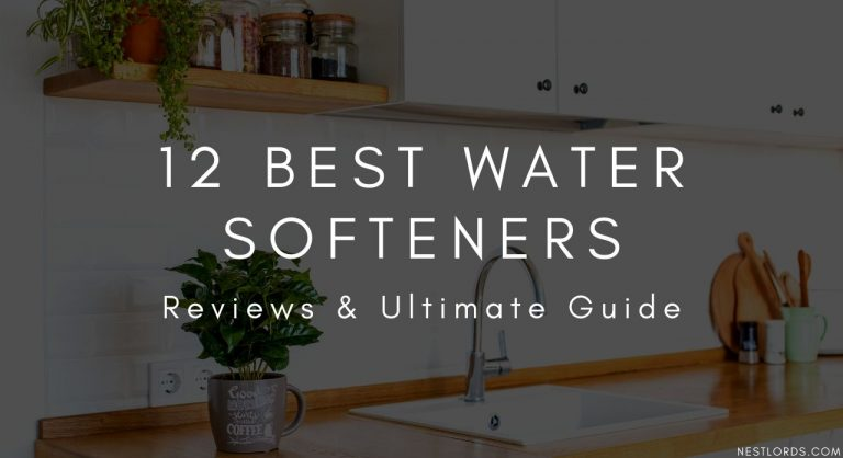 The Best Water Softener – Reviews & Ultimate Guide 2020