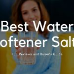 12 Best Water Softeners - Reviews & Ultimate Guide 2020 26
