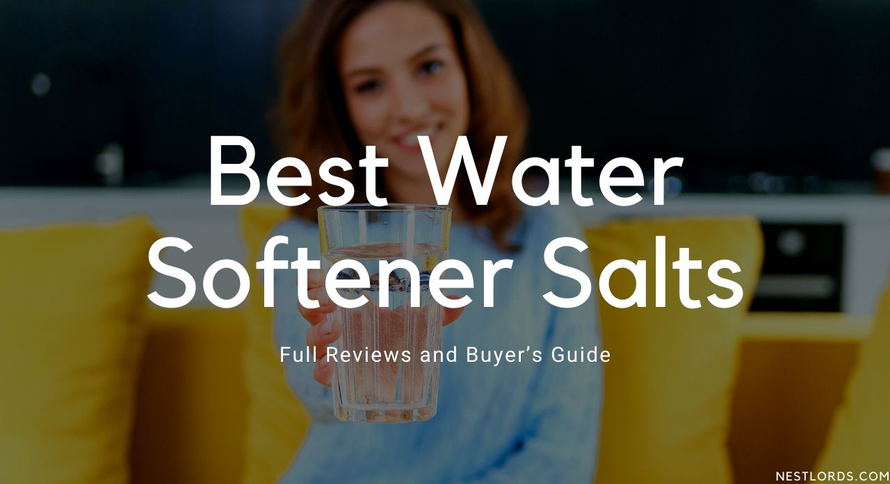 Best 7 Water Softener Salts in 2020 – Full Reviews and Buyer's Guide 1
