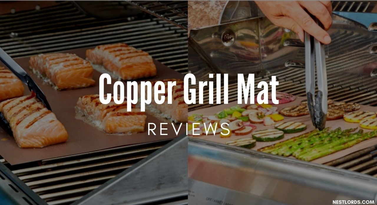 Copper Grill Mat Reviews 2020 - A Complete Buying Guide 1