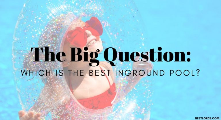 The Big Question: Which Is the Best Inground Pool