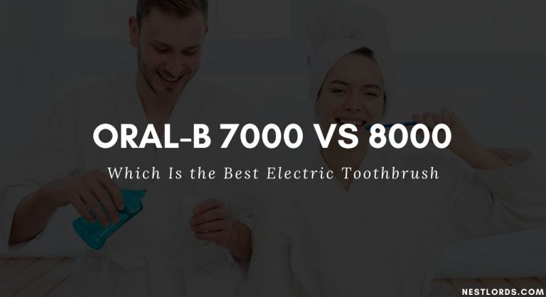 Oral-B 7000 vs. 8000: Which Is the Best Electric Toothbrush 2020