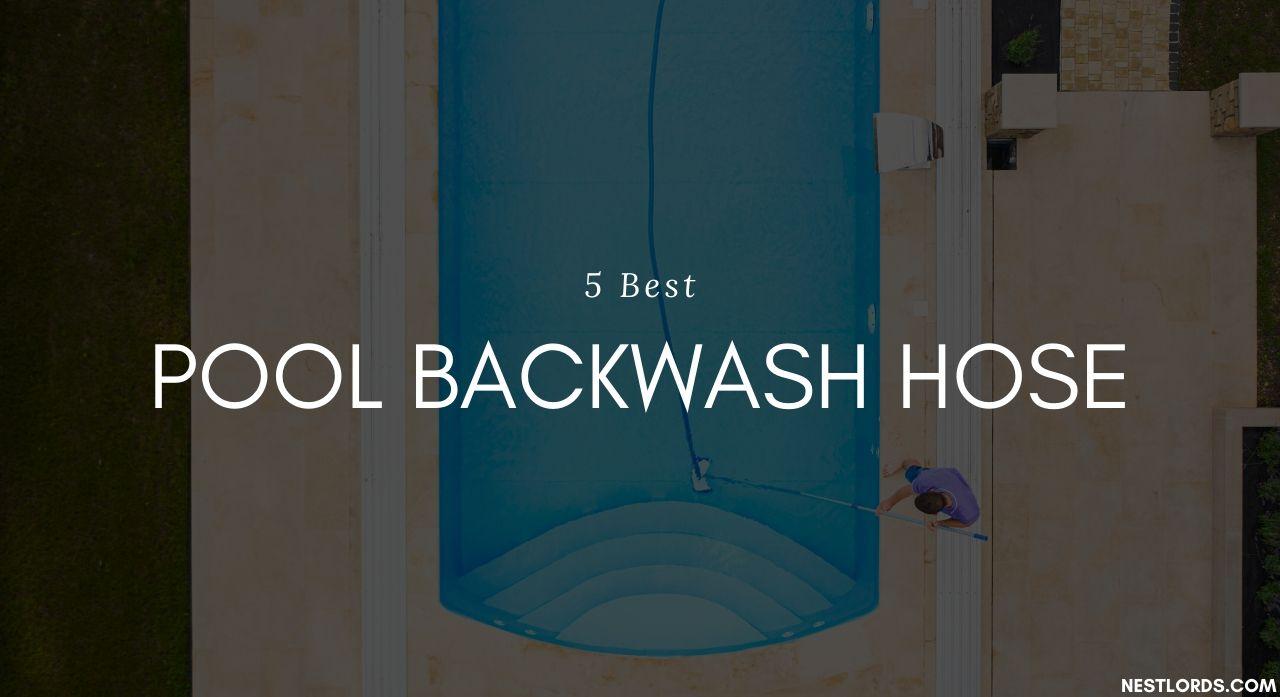 5 Best Pool Backwash Hose 2020 Reviews 1