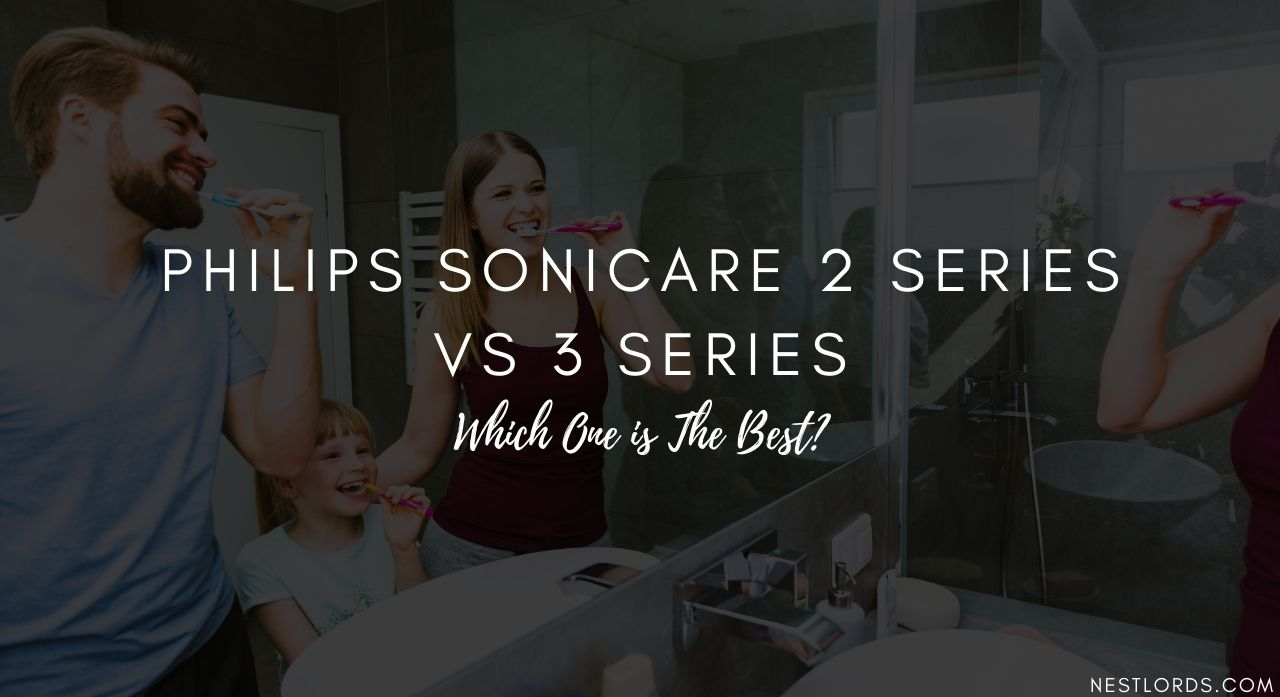 Philips Sonicare 2 Series vs 3 Series: Which One is The Best? 1